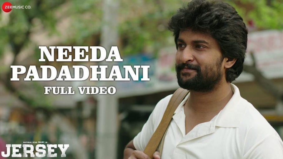 Needa Padadhani Song Lyrics – Jersey Movie
