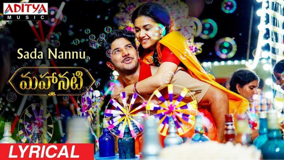 Sada Nannu Song Lyrics – Mahanati Movies