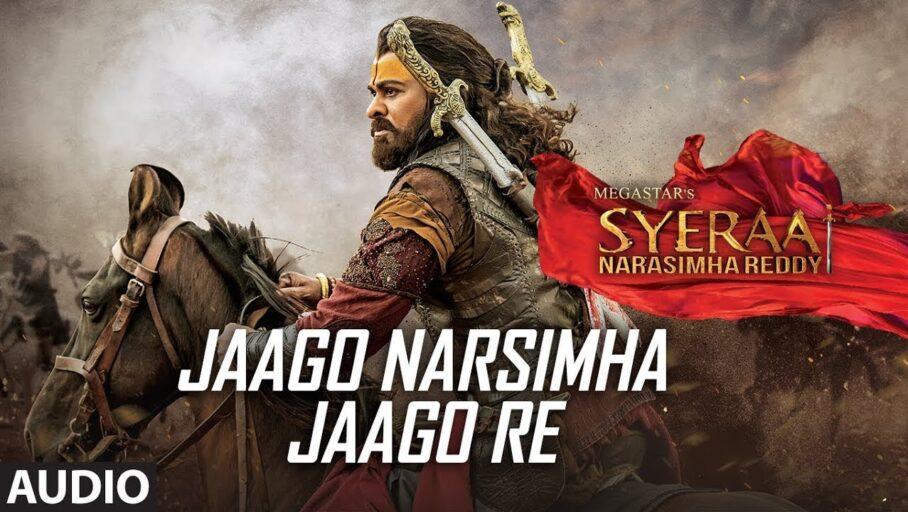 Jaago Narasimha Jaagore Lyrics – Sye Raa Narasimha reddy