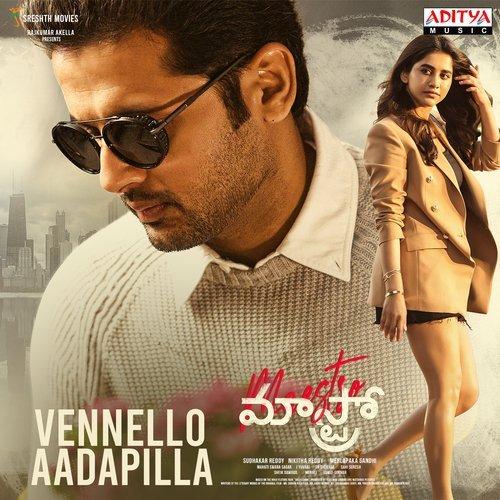 Vennello Aadapilla Song Lyrics – Maestro Movie